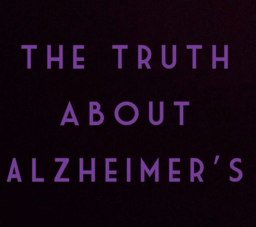 the truth about alzheimer